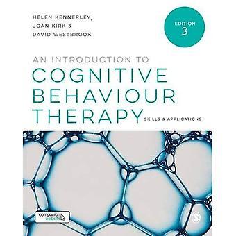 Une Introduction à la thérapie cognitivo-comportementale: compétences et Applications