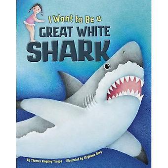 Jeg ønsker at være en stor hvid haj
