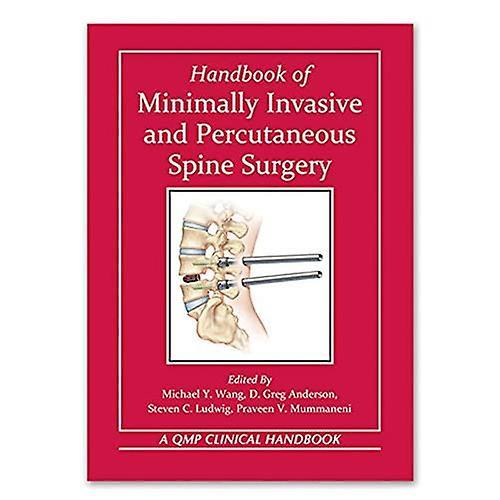 Handbook of Minimally Invasive and Percutaneous Spine Surgery