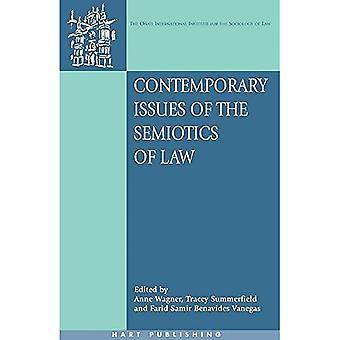 Enjeux contemporains de la sémiotique de la loi (Onati séries internationales en droit et société)