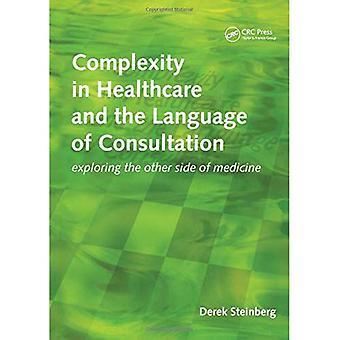Komplexiteten inom hälso- och språket i samråd: att utforska andra sidan av medicin