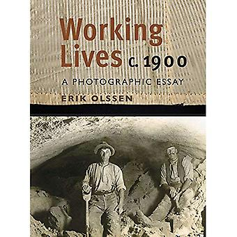 WORKING LIVES C.1900