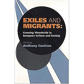 Esuli e migranti: attraversare soglie nella cultura europea e società
