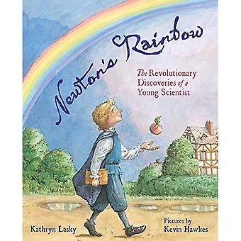 Newton's Rainbow: The Revolutionary Discoveries of� a Young Scientist