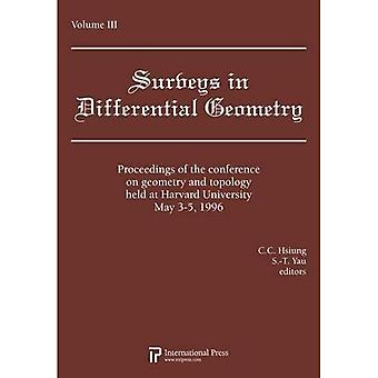 Lectures on Geometry and Topology held at Harvard University, May 3-5, 1996, Volume 3 (Surveys in Differential Geometry)