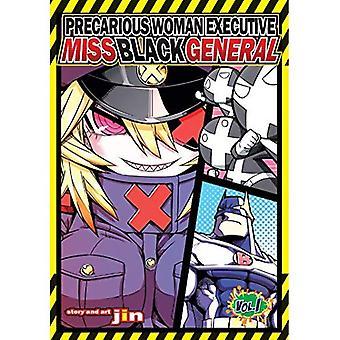 Precarious Woman Executive Miss Black General Vol. 1 (Precarious Woman Executive Miss Black General)