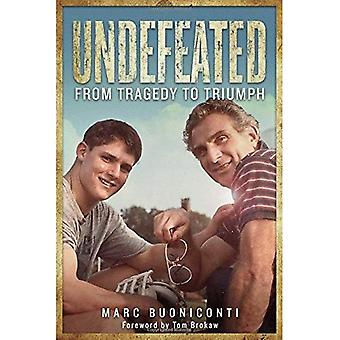 Undefeated: From Tragedy to� Triumph