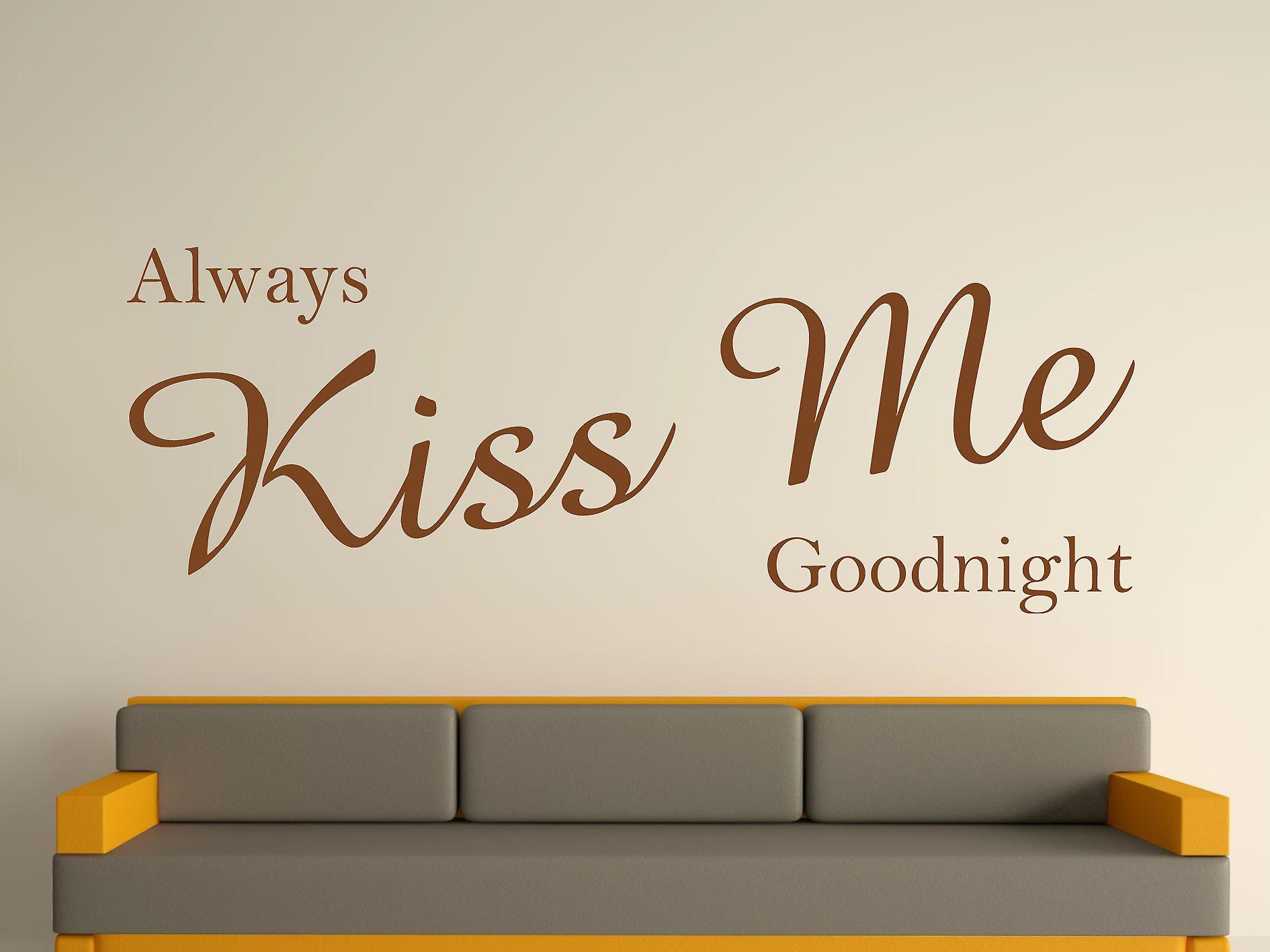 Always Kiss Me Goodnight Wall Art Sticker - Brown