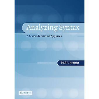 Analyzing Syntax by Paul Kroeger