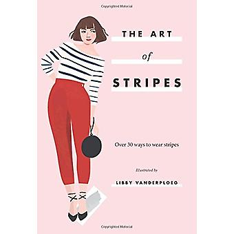 The Art of Stripes - Over 30 ways to wear stripes by Hardie Grant Book