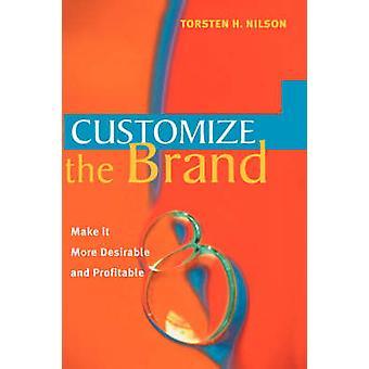 تخصيص العلامة التجارية جعلها أكثر مرغوبة ومربحة من H. تورستن نيلسون &