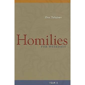 Predikningar för vardagar året II av Talafous & Don
