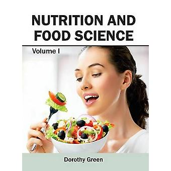 Nutrition and Food science by Green & Dorothy