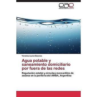 Agua Potable y Saneamiento Domiciliario Por Fuera de Las Redes av Caceres Veronica Lucia