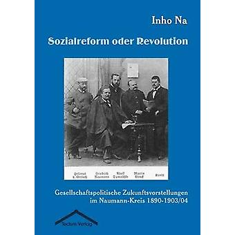 Sozialreform oder Revolution by Na & Inho