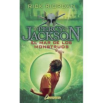 El Mar de los Monstruos by Rick Riordan - 9780606265003 Book