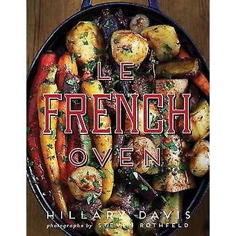 Le French Oven by Hillary Davis - 9781423640530 Book