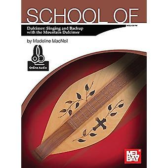 School of Dulcimer - Singing & Backup with the Mountain Dulcimer - 978