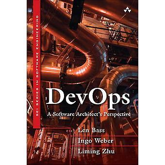 Devops - A Software Architect's Perspective by Len Bass - Ingo Weber -