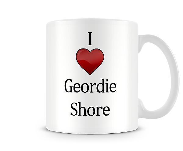Geordie Shore imprimé J'aime la tasse