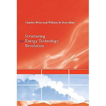 Structuration d'une révolution des technologies de l'énergie par Charles Weiss - Tiliane