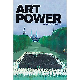 Art Power by Boris Groys - 9780262518680 Book
