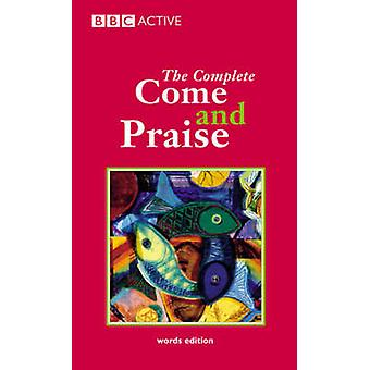 Complete  -Come and Praise - (2nd Revised edition) by Geoffrey Marshall