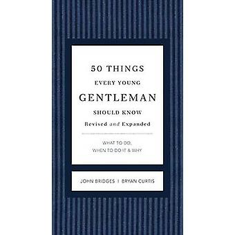 50 Things Every Young Gentleman Should Know Revised & Upated - What to