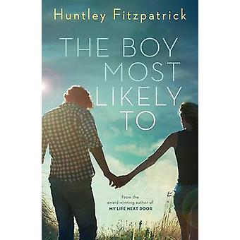 The Boy Most Likely to by Huntley Fitzpatrick - 9781405280396 Book
