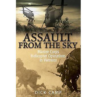 Överfall från himlen - US Marine Corps helikoptertrafik i Viet