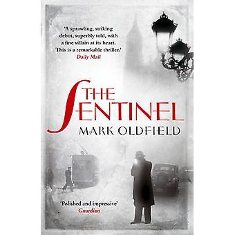 Sentinel av Mark Oldfield - 9781908800671 bok