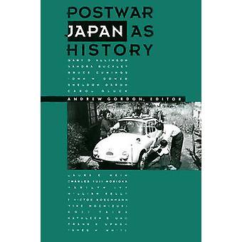Postwar Japan as History by Andrew Gordon - 9780520074750 Book