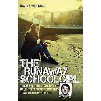 El Runaway colegiala - esta es Abduc de la verdadera historia de mi hija