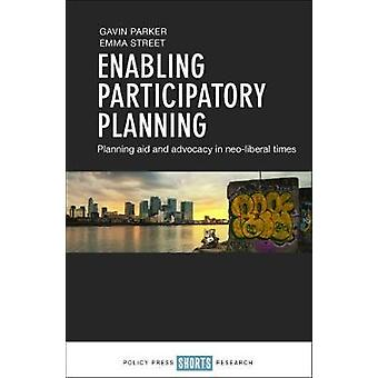 Enabling participatory planning - Planning aid and advocacy in neolibe