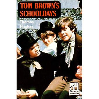 Tom Brown's Schooldays (Stories to Remember) [Abridged]