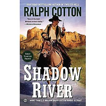 Shadow River (Ralph Cotton Western Series)