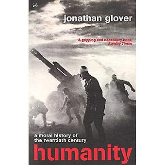 Humanity: The Moral History of the Twentieth Century (Pimlico)