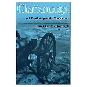 Chattanooga - A Death Grip on la Confederazione