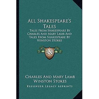 Contos de Shakespeare todos: contos de Shakespeare por Charles e Mary Lamb e contos de Shakespeare por Winston Stokes