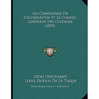 Les Compagnies de Kolonisierung Et Le Conseil supérieur Des Colonies (1892)