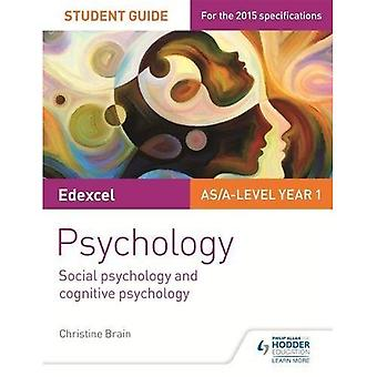 Edexcel Psychology Student Guide 1: Social psychology and cognitive psychology