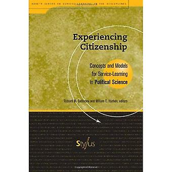 Experiencing Citizenship: Concepts and Models for Service-learning in Political Science (Service-learning in the Disciplines)