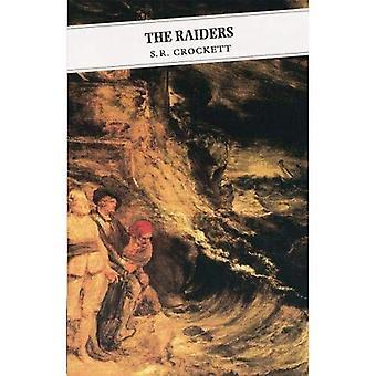 Les Raiders: Étant certains Passages dans la vie de John Faa, Seigneur et comte de Little Egypt: étant certains Passages dans la vie de John Faa, Seigneur et comte de Little Egypt