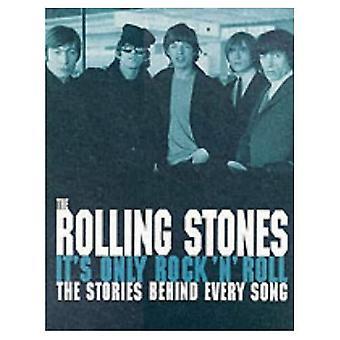 De rullande stenarna: det är bara Rock and Roll