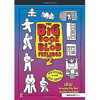The Big Book of Blob Feelings 2 (Blobs)