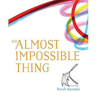 The Almost Impossible Thing