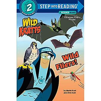 Wild Fliers (Step into Reading)