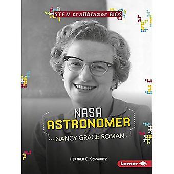 NASA Astronomer Nancy Grace� Roman (Stem Trailblazer Bios)