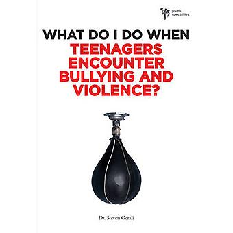 Was kann ich tun, wenn Jugendliche Mobbing begegnen und Gewalt durch Gerali & Steve