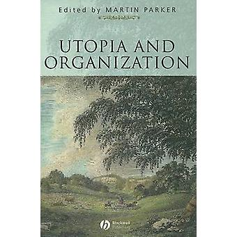 Utopia Organization by Parker